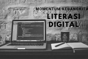 Momentum Kebangkitan Literasi Digital